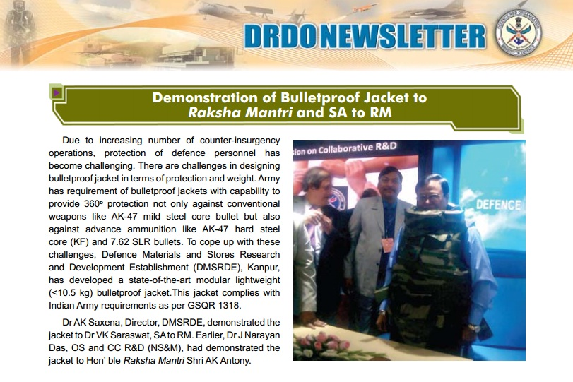 Dr AK Saxena, Director, DMSRDE, demonstrated the  jacket to Dr VK Saraswat, SA to RM
